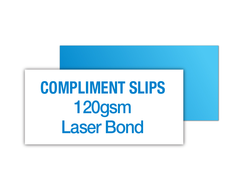 With Compliments Slip - 120gsm laser bond